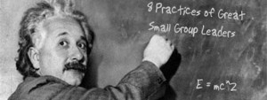 8 Practices of Great Small Group Leaders